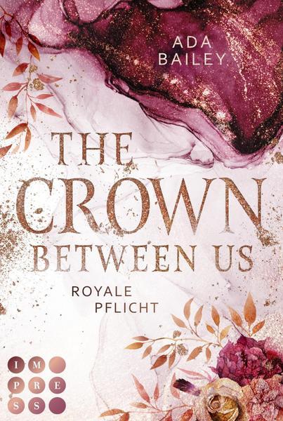 The Crown Between Us: Royale Pflichten
