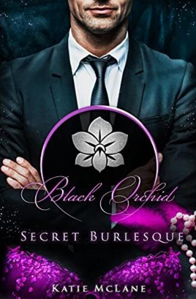 Black Orchid - Secret Burlesque