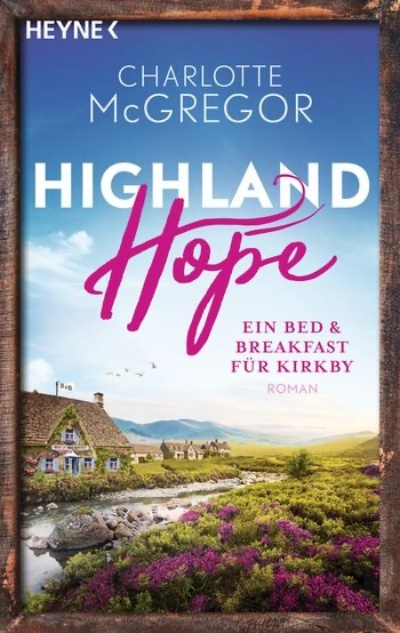 Highland Hope: Ein Bed & Breakfast für Kirkby
