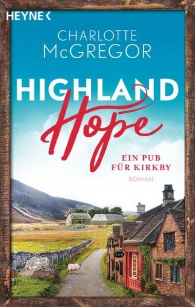 Highland Hope: Ein Pub für Kirkby