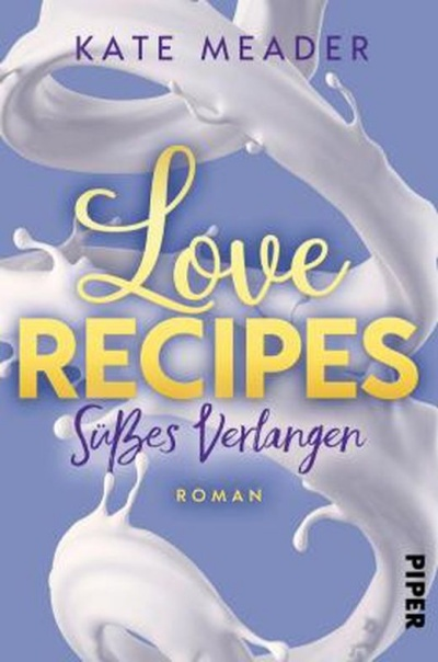 Love Recipes - Süßes Verlangen