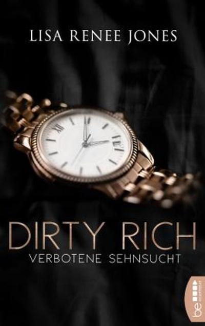 Dirty Rich Verbotene - Sehnsucht