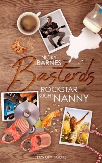 Basterds Rockstar sucht Nanny