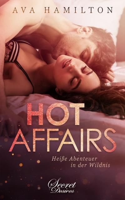 Hot Affairs - Heiße Abenteuer in der Wildnis