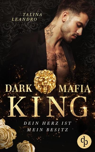 Dein Herz ist mein Besitzt - Dark Mafia King