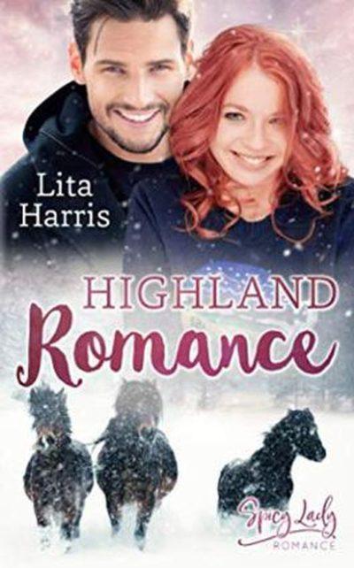 Highland Romance: Ein Schotte zum Verlieben