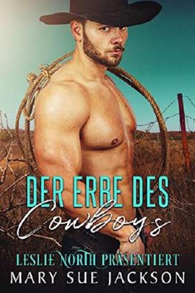 Der Erbe des Cowboys