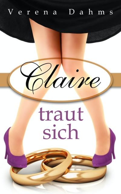 Claire traut sich