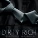 Dirty Rich: Verbotenes Verlangen