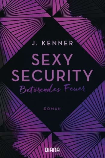 Sexy Security - Betörendes Feuer