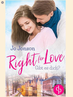 Right for Love. Gibt es dich?