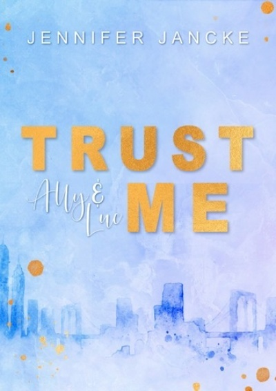 Trust Me: Ally & Luc