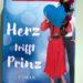 Herz trifft Prinz