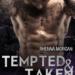 Haven Brotherhood: Tempted & Taken