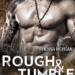 Haven Brotherhood: Rough & Tumble