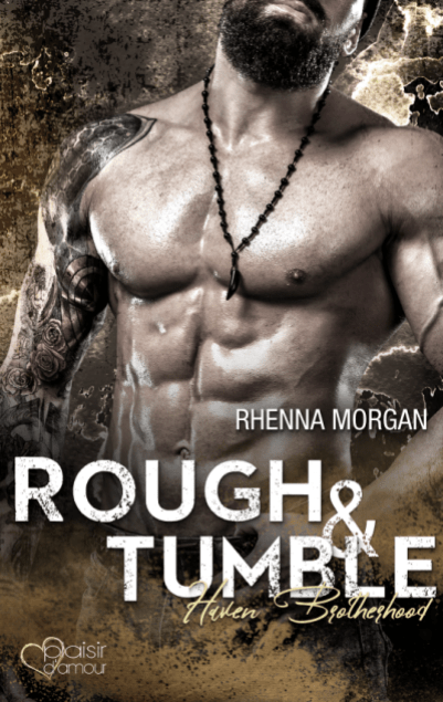 Haven Brotherhood: Rough & Tumble