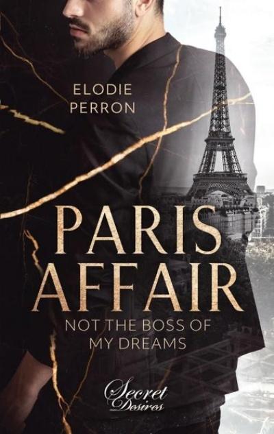 Paris Affair: Not the Boss of my Dreams