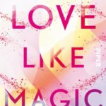 Love Like Magic