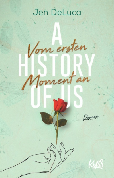 A History of us: Vom ersten Moment an